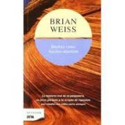 "Muchas vidas, muchos maestros (Originalmente en inglés, ""Many Lives, Many Masters, de Brian Weiss)"